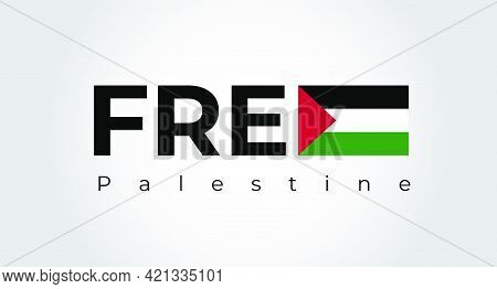 Free Gaza, Free Palestine. Free Palestine Lettering Background. Free Palestine Concept Vector Illust