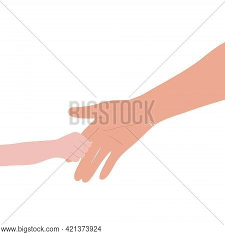 Vector Illustration For Father's Day, Family, Mother's Day. The Child's Hand Is Held By The Adult's