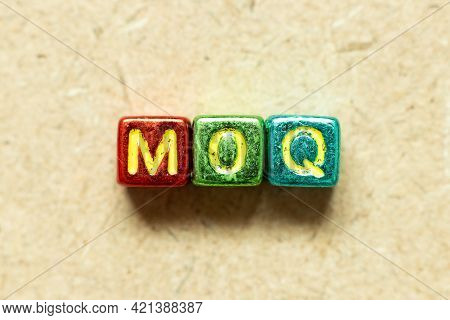 Metallic Color Alphabet Letter Block In Word Moq (abbreviation Of Minimum Order Quantity) On Wood Ba