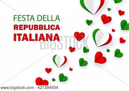 Festa Della Repubblica Italiana Background. Text In Italian: Italian Republic Day, June 2th. Happy N