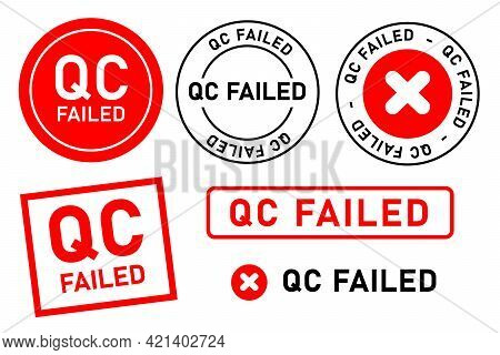 Qc Failed Fail Quality Control Label Tag Seal Control Sticker Template Design