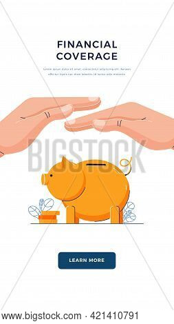 Financial Coverage Banner. Insurance Agent Is Holding Hand Over The Piggy Bank. Money Protection, Fi
