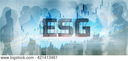 Esg Environment Social Governance Investment Mixed Media Business Concept On Abstract Background