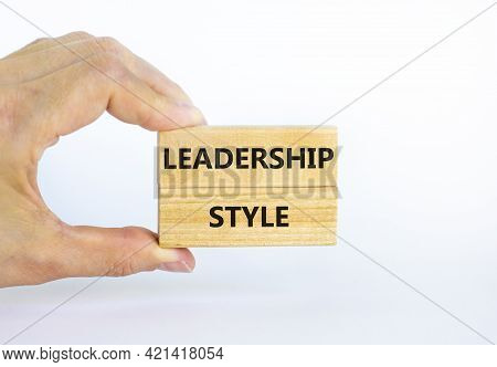 Leadership Style Symbol. Wooden Blocks With Words 'leadership Style' On Beautiful White Background.