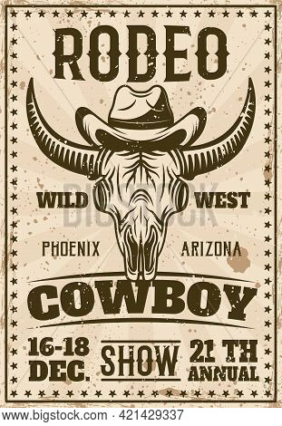 Rodeo Show Vintage Poster With Buffalo Skull In Cowboy Hat Vector Illustration. Layered, Separate Gr