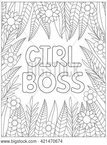 Girl Boss Coloring Page. Motivation Expression. Vector Illustration.