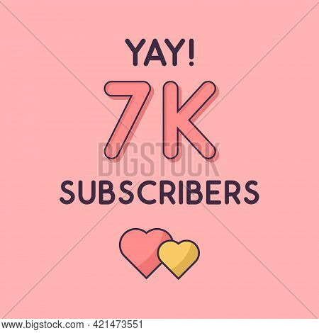 Yay 7000 Subscribers Celebration, Greeting Card For 7k Social Subscribers.