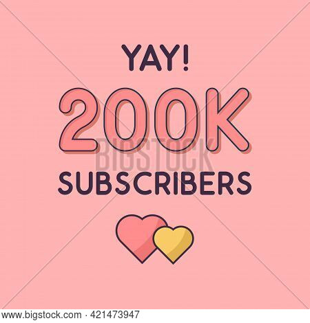 Yay 200k Subscribers Celebration, Greeting Card For 200000 Social Subscribers.