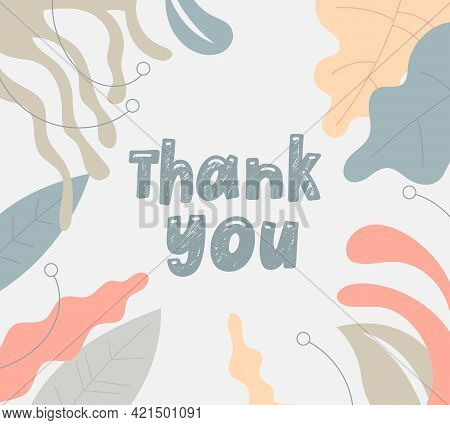 Handdrawn Lettering Massage Thank You With Leaf On Background. Handwritten Phrase Expression For Ban