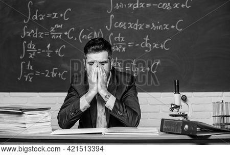 Teaching Dumb Students. Teacher Mature Man. Fed Up. Man Desperate Teacher In Classroom. No Hope For