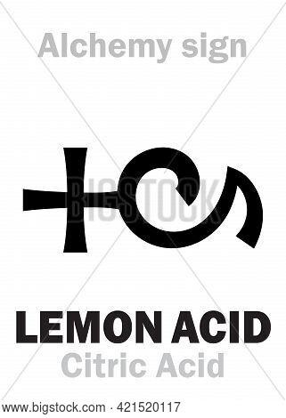 Alchemy Alphabet: Lemon Acid (acidum Citreorum), Acid Of Citrus Fruits (lemons & Limes). Citric Acid