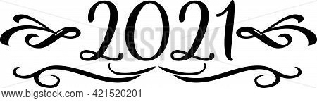 Year 2021 Black And White Scroll Elegant Graphic