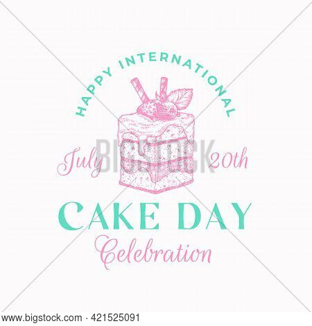 Happy Cake Day Celebration Confectionary Abstract Sign, Symbol Or Label Template. Hand Drawn Sweet P