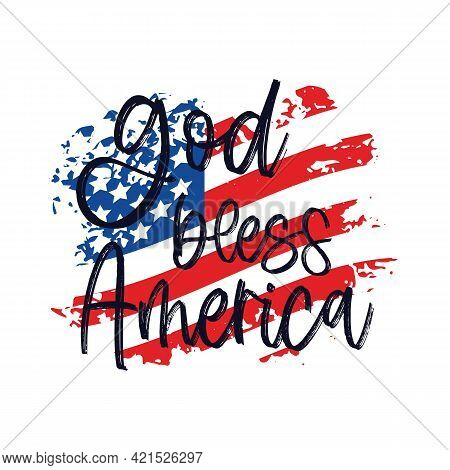 God Bless America On Texture American Flag. Typographic Script Quote For Independence Day 4rh Of Jul