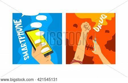 Bad Habits And Addiction Set, Smartphone And Drug Addictions Cartoon Vector Illustration