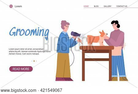 Pet Grooming Salon Website With Masters Or Hairdressers, Vector Illustration.