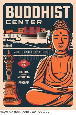Buddhism Religion Buddha, Potala Palace And Bell Vector Design. Retro Poster Of Buddhist Center With