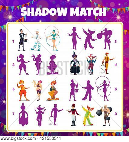 Cartoon Circus Performers Shadow Match Kids Game. Vector Worksheet Riddle With Big Top Tent Artists