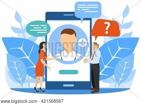 Online Doctor. People Communicate With A Doctor Via A Smartphone. Vector Illustration. Vector.