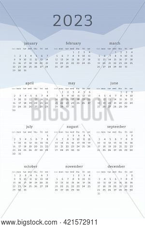 Vertical Blue Calendar For 2023 Year. Mountains Silhouettes Abstract Gradient Colorful Background. C