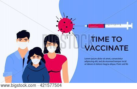 Asian Family Vaccination Banner. Time To Vaccinate. Syringe With Vaccine For Coronavirus Covid-19. I