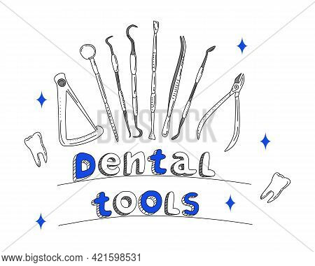 Dental Tools And Instruments Set In Doodle Style.line Art Banner.orthodontic Prosthetics And Filling