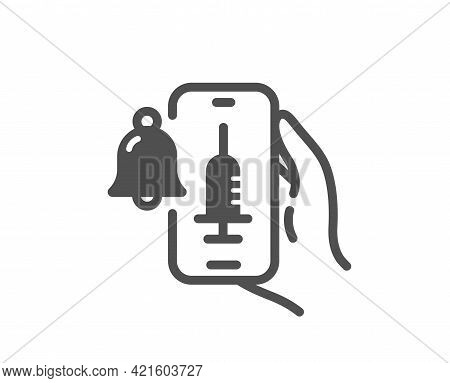 Vaccine Announcement Simple Icon. Vaccination Phone App Sign. Smartphone Bell Symbol. Classic Flat S