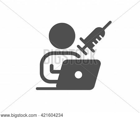 Vaccination Appointment Simple Icon. Book Vaccine Sign. Injections Schedule Symbol. Classic Flat Sty