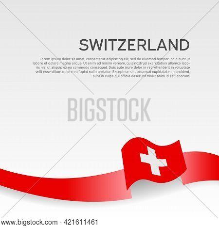 Switzerland Flag On A White Background. Vector Banner Design, Switzerland National Poster. Cover For