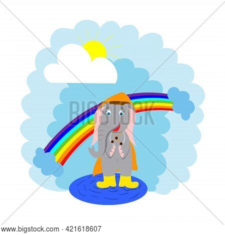 Cute, Happy Cartoon Elephant In A Raincoat Standing In A Puddle In Boots, Rainbow. Vector Flat Illus