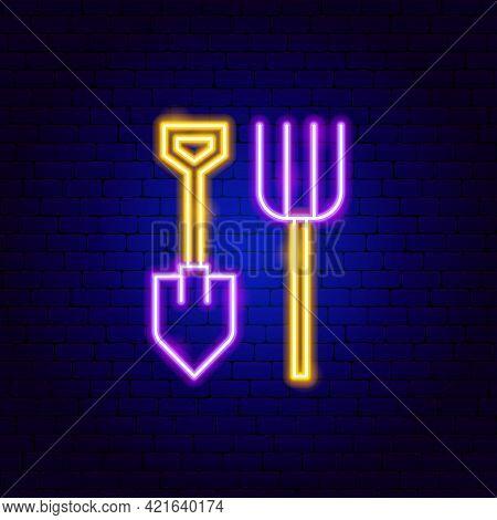 Shovel Pitchfork Neon Sign. Vector Illustration Of Garden Instruments Promotion.