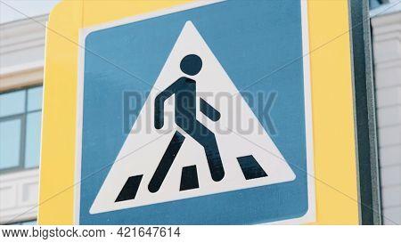 Pedestrian Cross Warning Traffic Sign In Blue And Pole. Scene. Traffic Sign For Pedestrian Crossing