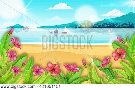 Vector Tropical Beach Landscape, Summer Ocean Vacation Resort Background, Exotic Paradise Flowers. I