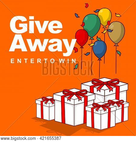 Giveaway Enter To Win. Balloons And Gift Boxes Vintage Web Banner Flat Style Vector Illustration