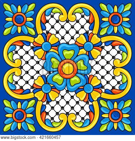 Mexican Talavera Ceramic Tile Pattern. Decoration With Ornamental Flowers. Background With Mexican T