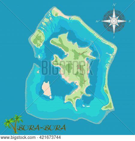 Bora-bora Island. Realistic Satellite Background Map. Drawn With Cartographic Accuracy. A Bird's-eye