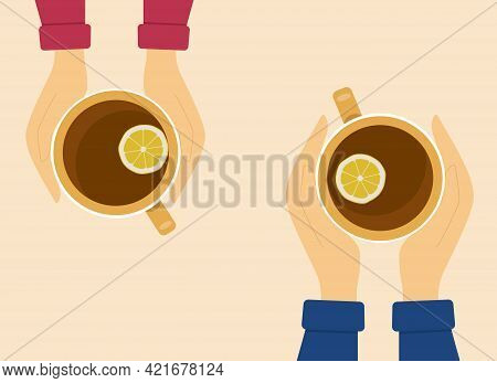 Male And Female Hands In Sweaters Hold Cups Of Hot Tea With Lemon. Vector Illustration, Top View