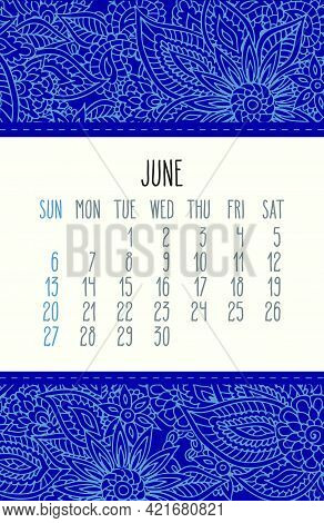 June Year 2021 Vector Monthly Calendar Over Blue Lacy Doodle Ornate Hand Drawn Floral Background. We
