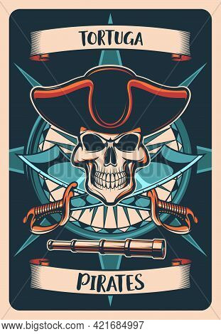 Pirates Heraldic Poster Or T-shirt Print. Vector Vintage Card With Skull In Cocked Hat, Wind Rose An