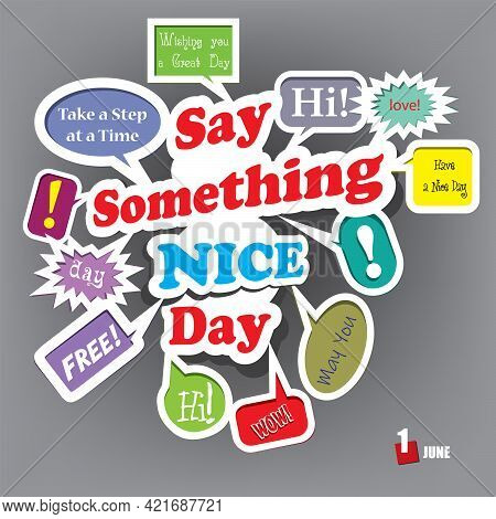 The Calendar Event Is Celebrated In June - Say Something Nice Day