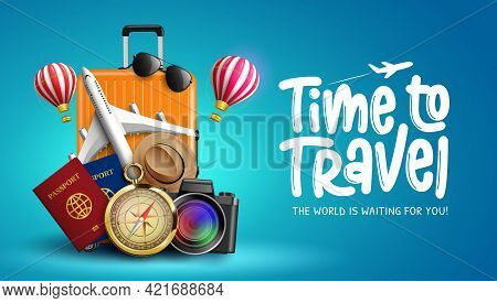 Travel Time Vector Banner Design. Time To Travel Text With Travelling Elements Like Airplane, Compas