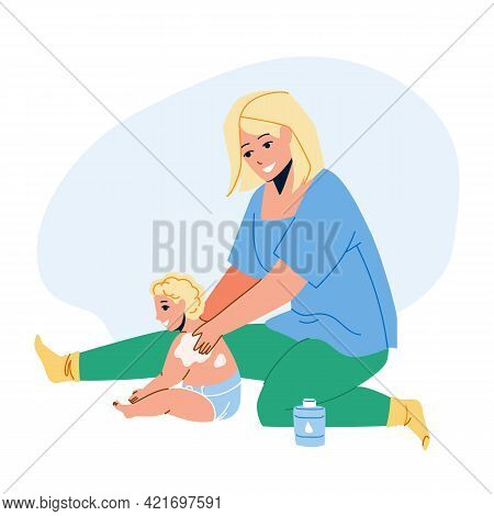 Baby Cream Mother Applying On Child Back Vector. Woman Apply Baby Cream On Toddler Kid. Characters G