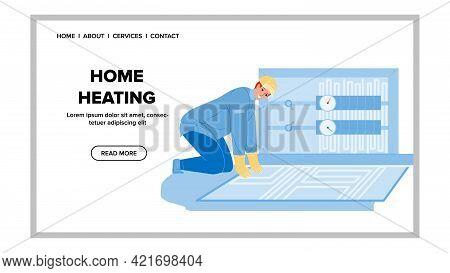 Home Heating System Installing Craftsman Vector. Floor Home Heating Equipment Install Man Engineer.