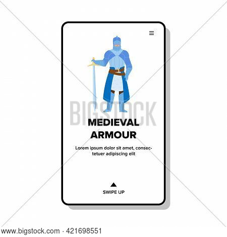 Protection Medieval Armour Wearing Knight Vector. Man Soldier In Medieval Armour Holding Sword. Hist