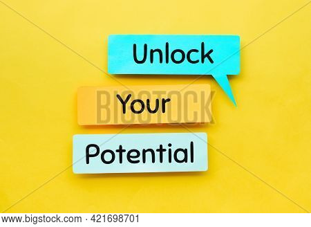 Unlock Your Potential Text On Bubble Speech Paper.business Motivation.real Photo
