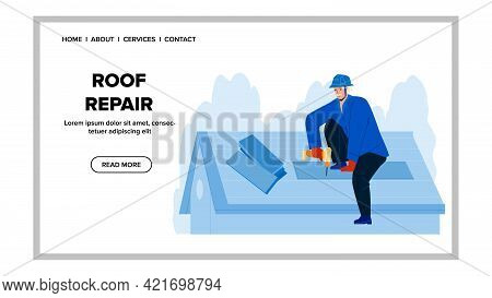 Roof Repair Roofer With Screwdriver Tool Vector. House Construction Roof Repair Service Man Installi