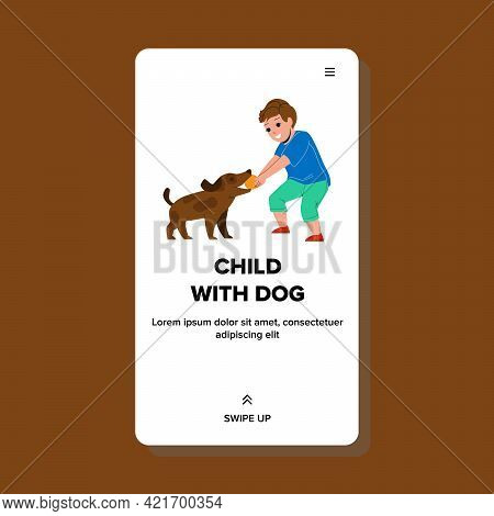 Boy Child With Dog Playing Ball In Park Vector. Little Child With Dog Play On Playground Together. C