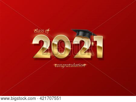 2021 Graduation Ceremony Banner. Award Concept With Academic Hat, Golden Numbers And Text On Red Bac