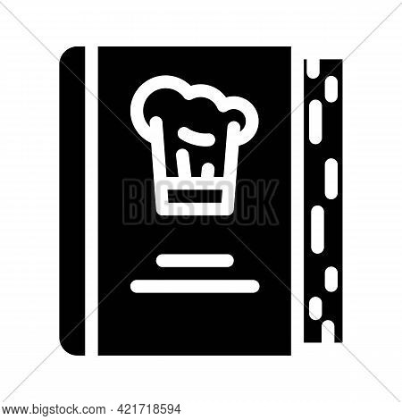 Cookbook For Cooking Glyph Icon Vector. Cookbook For Cooking Sign. Isolated Contour Symbol Black Ill