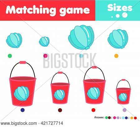 Matching Children Educational Game. Match By Size. Activity For Kids And Toddlers Summer Holidays Th